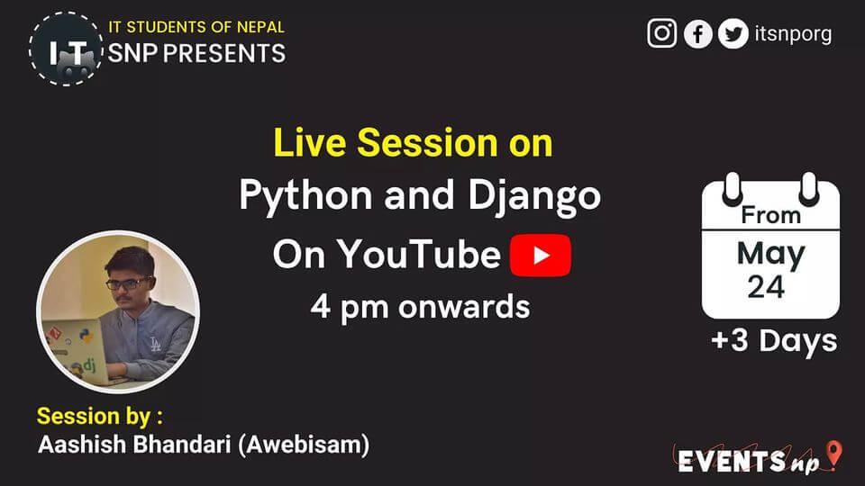 Python and Django by IT Students Of Nepal X Eventsnp.