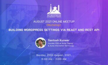 WordPress Kathmandu August 2021 Online Meetup at Sun, Aug 29